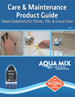 Care & Maintenance Product Guide